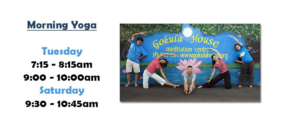 Morning Yoga Classes at Gokula House